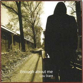 Enough About Me - Lou Stant