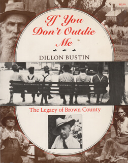 The Legacy of Dillon Bustin's Book If You Don't Outdie Me